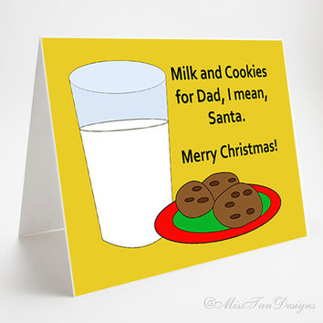Funny Christmas Card, Milk and Cookies, Santa Card, Christmas Gift, Merry Christmas Card, Blank Card, Gift for Dad, Holiday Card, XMAS