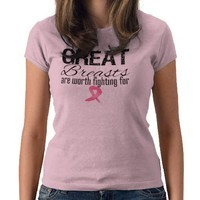 GREAT BREASTS are Worth Fighting For Tshirt from Zazzle.com
