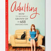 Adulting By Kelly Williams Brown- Assorted One