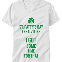 St Patrick's Day Ain't Nobody Got Time For That Womans T-Shirt