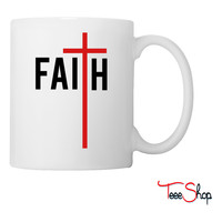 Faith in Him Coffee & Tea Mug