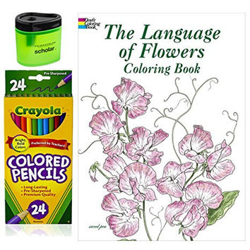 Crayola Colored Pencils (24), Prismacolor Pencil Sharpener, and Adult Coloring Book, Bundle of 3 Items (The Language of Flowers Coloring Book)