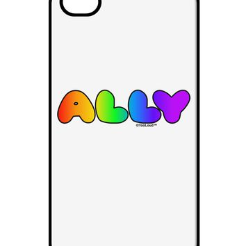 LGBT Ally Rainbow Text iPhone 4 / 4S Case  by TooLoud