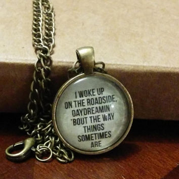 Bob Dylan lyric pendant bronze Idiot Wind jewelry I woke up on the roadside
