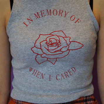 In memory of when I cared print on a ribbed racer back crop