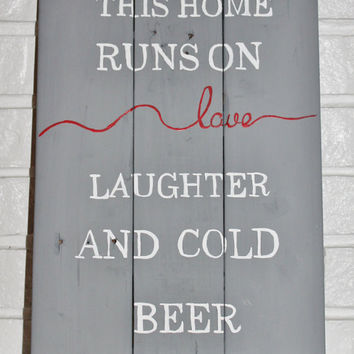 Family Love Laughter Cold Beer Rusitc Sign