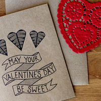 Set of 5 May Your Valentine's Day Be Sweet Valentine Cards -  Hand Lettered Eco Friendly Cards and Envelopes