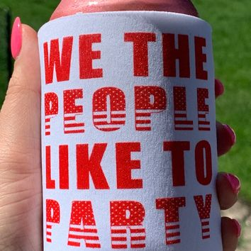 WE THE PEOPLE CAN KOOZIE