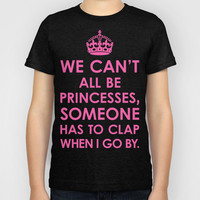 We Can't All Be Princesses (Hot Pink) Kids T-Shirt by CreativeAngel