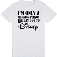 i'm only a morning person the day i go to disney