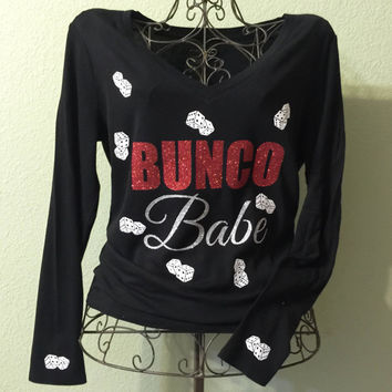Bunco Babe, Bunco Tshirt, Bunco Long Sleeve, Dice, Bunco, Bunko, Bunko Babe