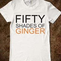Supermarket: Fifty Shades of Ginger from Glamfoxx Shirts