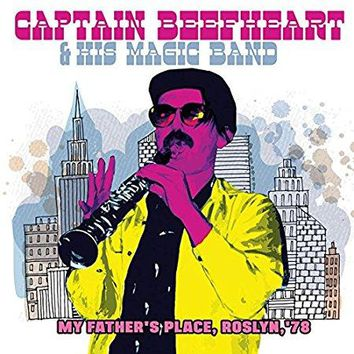 Captain Beefheart & His Magic Band - My Father's Place / Roslyn / 78