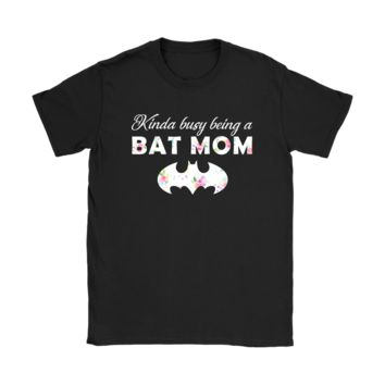 KUYOU Kinda Busy Being A Bat Mom For Batman Fans Mother's Day Shirts