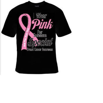 i wear pink for someone special t shirt , tee shirt