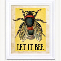 Retro Art Print - Let it bee- 11 x 14 Poster
