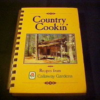 Country Cookin' Callaway Gardens Georgia Cookbook Vintage Spiral Community