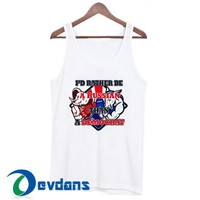 I'd Tather Be A Russian Tank Top Men And Women Size S to 3XL