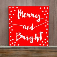 Merry and Bright Hand Painted Canvas, Christmas Decor, Ready To Hang, Wall Art, Custom Color, Handmade, Custom
