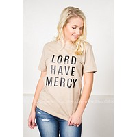 Lord Have Mercy Tee