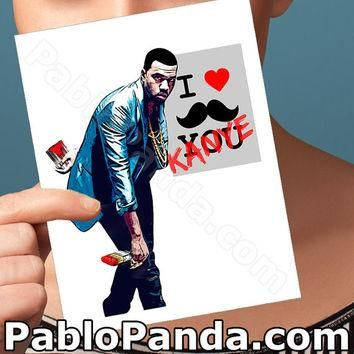 Funny I Love You Card | Kayne West | yeezy bday anniversary congratulations wedding bi