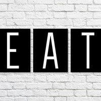 Kitchen Art, 'EAT' Quote Set of Three 5x7, 8X10, 11x14 Black & White Typography Wall Art, Wall Decor, Kitchen Decor, Home Decor, Cooking Art
