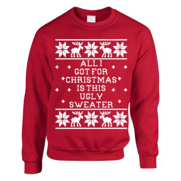 All I Got For Christmas Is This Ugly Sweater
