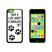 Save a Life Adopt a Homeless Pet - Dog Cat Adoption Case for Apple iPhone 5C