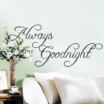 Always Kiss Me Goodnight Wall Sticker Quote Home Bedroom Decor