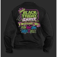 Sweet Thing Funny Warning Black Friday Shopping Shop Longsleeve Girlie Bright T-Shirt