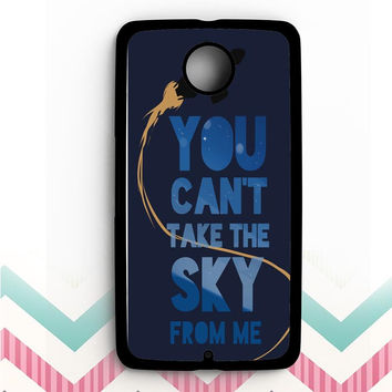 You Can't Take The Sky From Me Nexus 6 Case