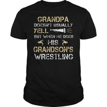 Grandpa Doesn't Usually Yell His Grandsons Wrestling Shirt Guys Tee