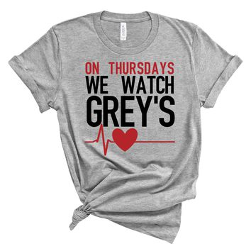 On Thursdays We Watch Greys Anatomy shirt