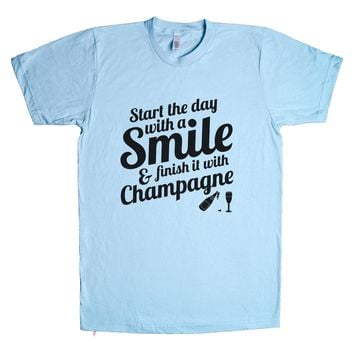 Start The Day With A Smile And Finish It With Champagne  Unisex T Shirt