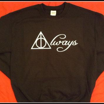 Harry Potter Book Movie Always Hallows Inspired Sweatshirt No Back Print