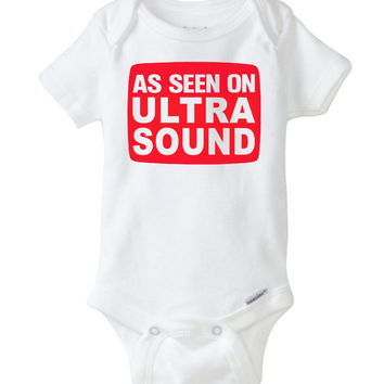 Baby Onesuit, newborn gift, as seen on ultrasound iron on vinyl decal