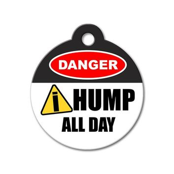 Danger I Hump - Funny Pet ID Tag
