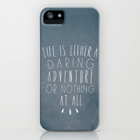 II. Life is either a daring adventure or nothing at all iPhone & iPod Case by Zyanya Lorenzo