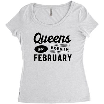 Queens are Born in February Women's Triblend Scoop T-shirt
