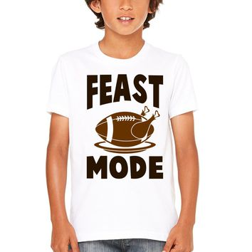 Feast Mode Thanksgiving Kids and Toddler Shirts