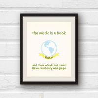 The World is a Book - Travel Quote - Travel Decor - Nursery Decor - 8x10 graphic print