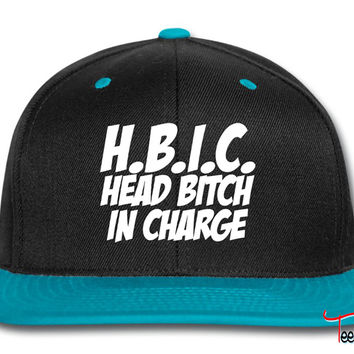 HBIC Head Bitch In Charge Snapback