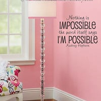 Audrey Hepburn Quote Nothing is Impossible by ItsWrittenOnTheWall