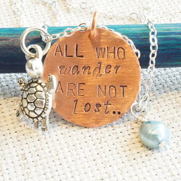 """""""All Who Wander Are Not Lost"""" Hand Stamped Copper Necklace and Turtle Charm by Charmed Elements"""