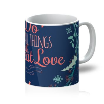 Do the Small Thing with Great Love Mug