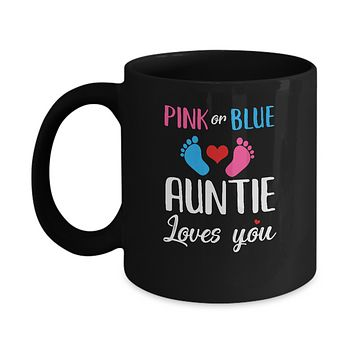 Pink Or Blue Auntie Loves You Funny Gender Reveal Party Gift Mug