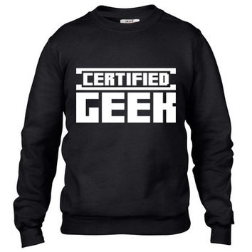 certified geek Crewneck sweatshirt