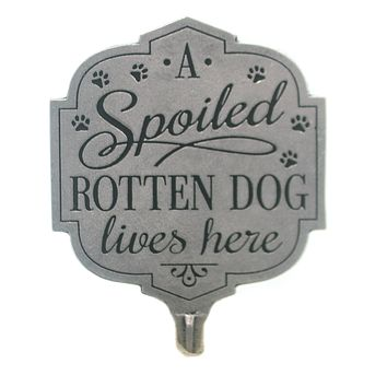 Home & Garden SPOILED ROTTED DOG LIVES HERE Metal Yard Sign Puppy 12504.