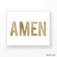 AMEN printable - gold glitter amen quote print, amen printable, Christian wall art, Scripture print, holiday decor -pp97-  Instant download