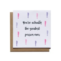 Greatest Person Ever Card